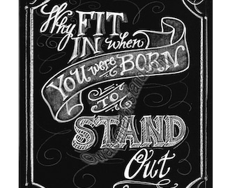Original Chalkboard Art Poster  Dr Suess quote digital download 4x6 print instant Downloadable pdf jpg  why fit in stand out quote