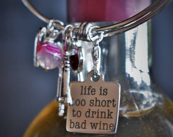 Life is too short to drink bad wine, Wine Lovers, Silver bangle bracelet, Expandable bracelet