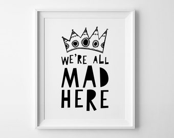 Playroom wall art print, kids room decor, Scandinavian print, nursery wall art decor, We're all mad here, affiche scandinave, nursery print