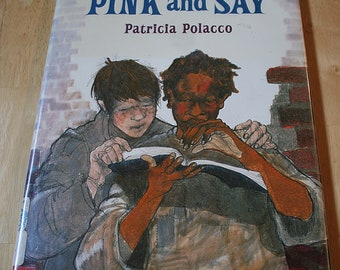 Pink And Say by Patricia Polacco--Philomel Books--1994--3rd Printing--Recommended Age: 6-9--Shipping Included