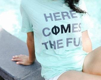 Phi Mu Here Comes the Fun Tee / phi mu shirt / greek apparel / greek sorority tshirt