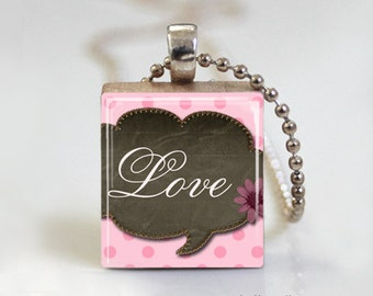 Pretty Shabby Chic Love Quote - Scrabble Tile Pendant - Free Ball Chain Necklace or Key Ring