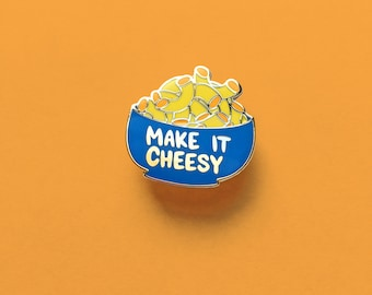 Make it Cheesy Hard Enamel Pin | Cheese Pin, Lapel Pin, food pin, backpack pins, pingame, foodie, cheese lover, gift for foodie,