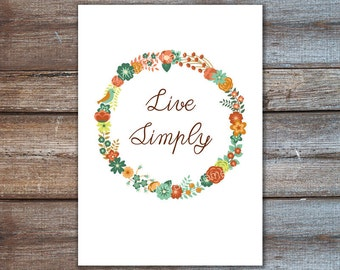 live simply wall art, quote illustration, print, floral wreath