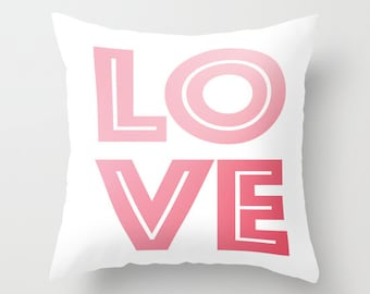 Love Pillow - Throw Pillow Cover Includes Pillow Insert - Sofa Pillow - Decorative Pillow - Pink and White - Made to Order