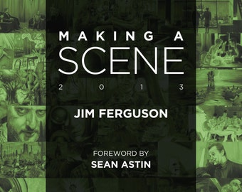 Making a Scene - Jim Ferguson 2013 Movie scene art book.