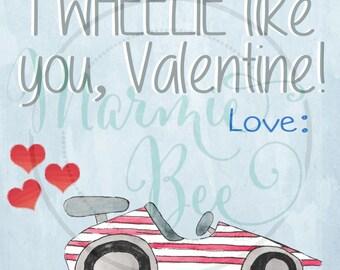 I WHEELIE like you, Valentine PRINTABLE cards