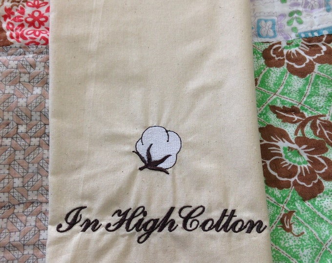 Emboidered tea towel, In High Cotton.