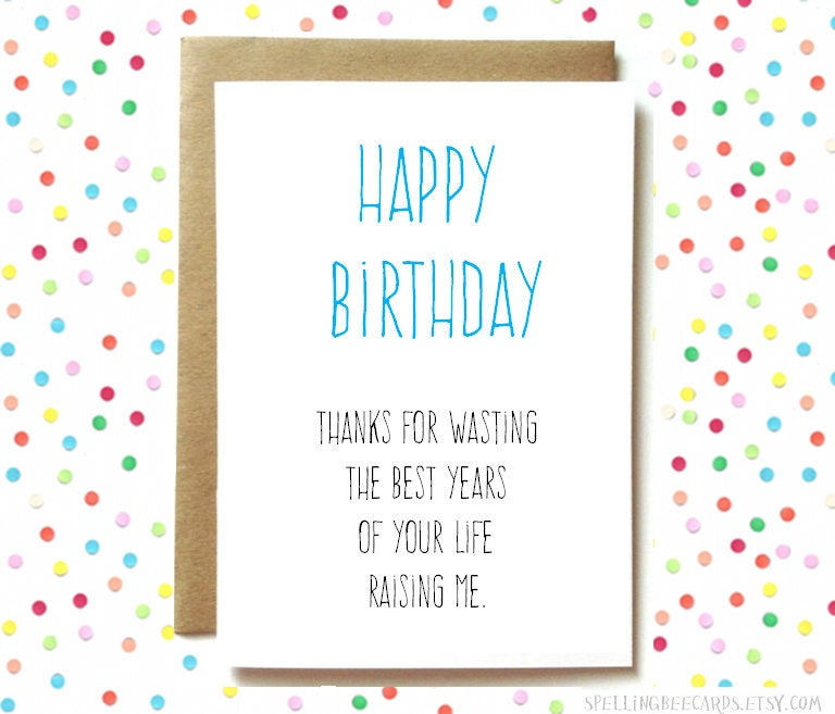 Funny Birthday Card For Mom Mum Or Dad Funny Parent Birthday Card