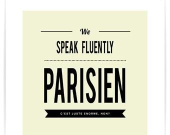 We Speak Fluently Parisien Poster