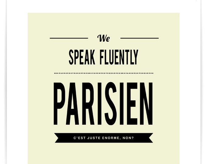 We Speak Fluently Parisien Poster