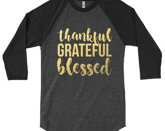 Thankful and Blessed Raglan | Blessed Tee | Blessed Shirt | Fall Raglan | Thanksgiving Shirt | Thankful tee | Thankful Shirt | Grateful