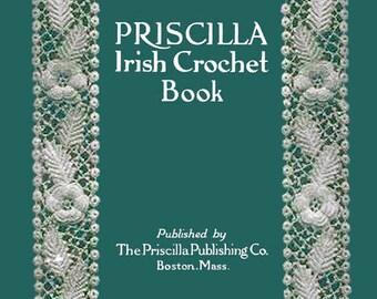 Priscilla Irish Crochet Book #1 c.1912 - Vintage Patterns to make Irish Lace (PDF Ebook Digital Download)