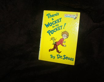 vintage Dr Seuss book there's a Wocket in my Pocket