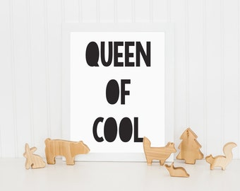 Queen of Cool, Kids Print, Printable Art, Childrens Wall Art, Nursery Wall Art, Black and White Print, Wall Decor, Monochrome Print