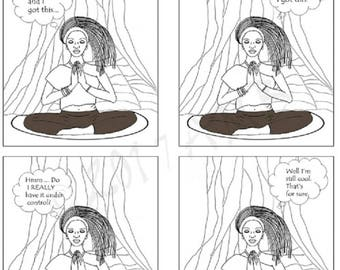 Trying to Meditate- Cool -- digital download