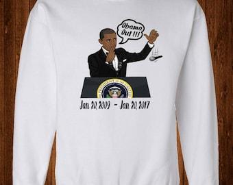 Obama Tribute Sweatshirt, Obama Out, Farewell Speech, Potus,First Black President
