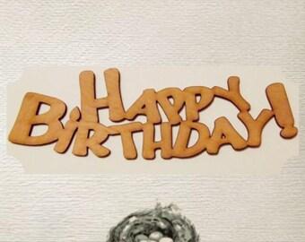Happy Birthday Wood Cut Out - Laser Cut