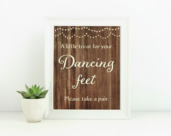 Dancing feet printable sign. Rustic wedding sign. PDF Instant download. A little treat for your dancing feet. Printable wedding sign..