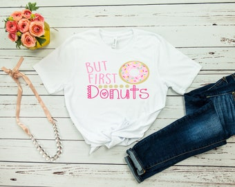 But first donuts t-shirt available in size s, med, large, and Xl for women funny graphic shirt instagram tumblr tee
