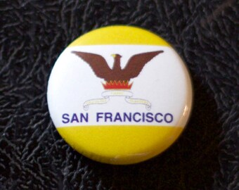 """1"""" San Francisco CA flag button - California, city, pin, badge, pinback"""