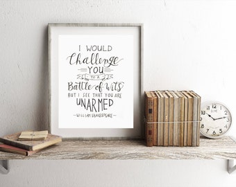 I Would Challenge You To A Battle of Wits // Hand Lettered / 8 x 10 / Art Print / Book Lovers Gift / Nursery Art Gift / Shakespeare