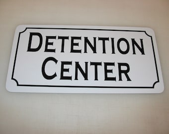 detention sign