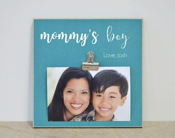 Mother Son Picture Frame, Mother's Day Gift for Mom  {Mommy's Boy}  Photo Frame, Gift For Mom's Birthday, Mother's Day Present For Mom
