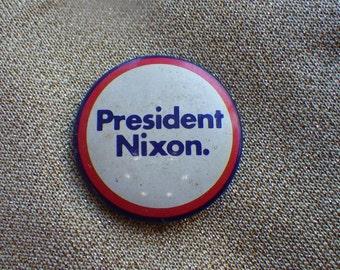 President Nixon pin back campaign button