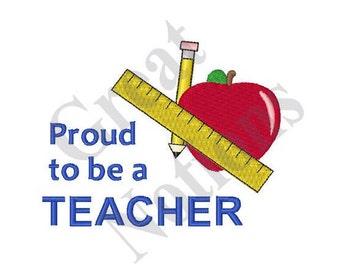 Proud Teacher - Machine Embroidery Design