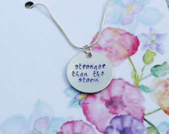 Stronger Than the Storm hand stamped necklace