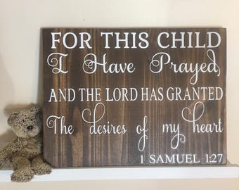 Christian nursery wall art,1 Samuel 1 27, wood Nursery Decor, Baby shower gift, Bible Verse sign, Girls Room decor,Boys room Decor,Scripture