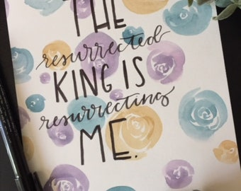 Hand Lettered Quote- Resurrecting