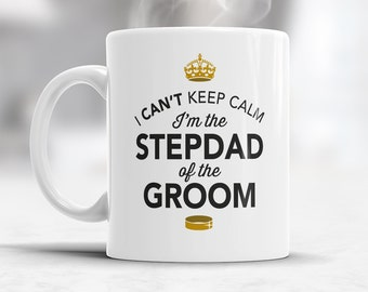 Step-Dad of The groom, Wedding Mug, Grooms Step-Dad, Grooms Step-Dad Gift, Step-Dad, Grooms Step-Dad, Step-Dad of the Groom