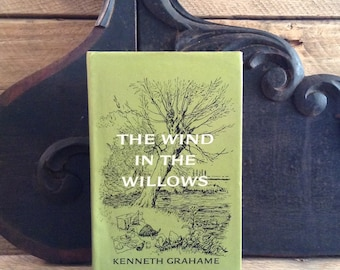 The Wind in the Willows, by Kenneth Grahame, Vintage Book, Children's Book, Fantasty, Classic, Originally Published in 1908