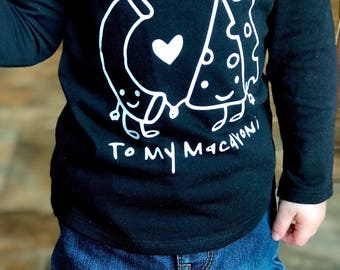 Your the cheese to my macaroni shirt, toddler valentines day shirt, valentines day shirt, valentines day kids shirt, funny valentines shirt