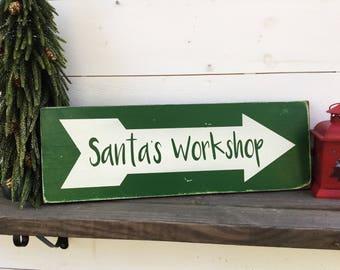 Santa's Workshop  sign