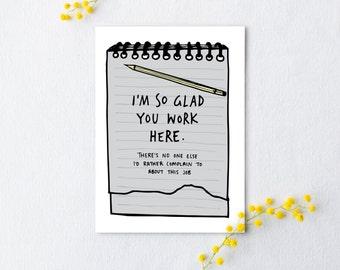 So Glad You Work Here Card