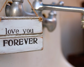 Love You Forever | Love Sign | Rustic Love Sign | Valentines Gift | Wooden Nursery Sign