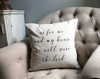 Pillow cover- As for my and my house we will serve the Lord