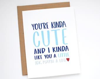 Cute Valentine Card - Funny Valentine Card - You're Kinda Cute