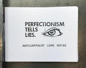 anti-capitalist love note #5: perfectionism tells lies
