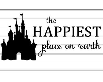Disney Castle The Happiest Place on Earth svg png cricut