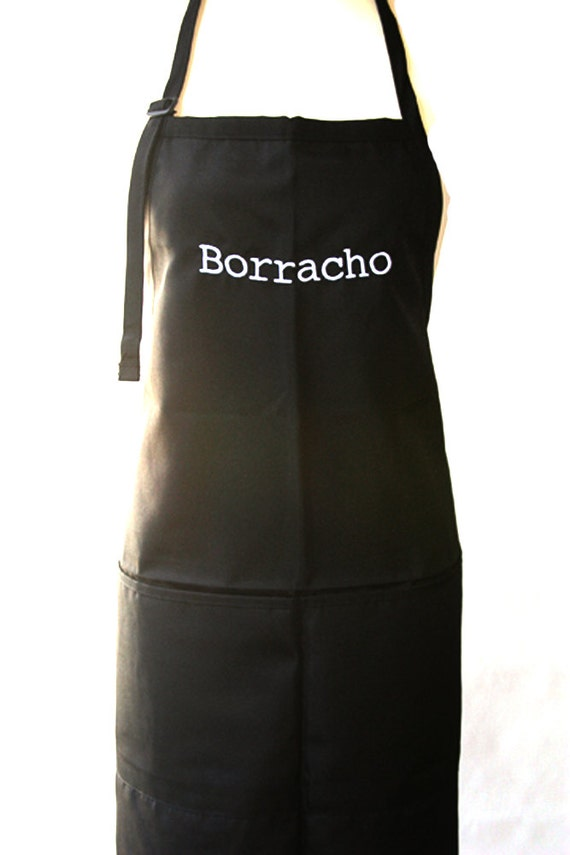 Borracho (Adult Apron) Available in colors too.