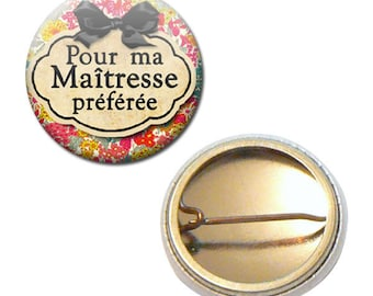 Badge 25 mm - for my master bow school favorite child gift