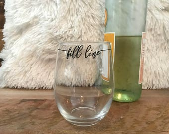 Fill Line Cute Stemless Wine Glass