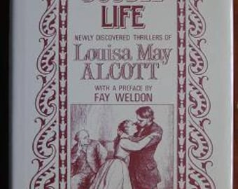 A Double Life: Newly Discovered Thrillers by Louisa May Alcott - preface by Fay Weldon - Vintage crime