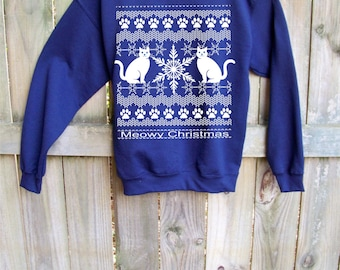 Christmas Sweatshirt, Ugly Christmas Sweater, Meowy Christmas, funny sweatshirt, holiday sweater gift, cats, Cat shirt, for him, for her