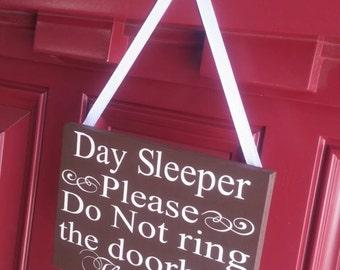 Day Sleeper Please Do Not Ring The Bell Door Hanger Sign No Vinyl Hand  Painted FREE