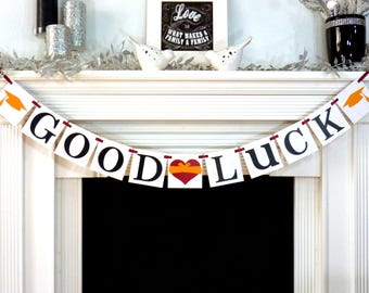 GOOD LUCK Banner 2018 Graduation Banner / Party Decoration / Graduation Garland / Graduate / Senior Photo / College / Class of 2018
